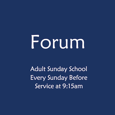 Forum, Adult Sunday School